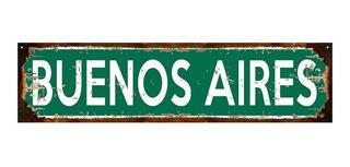 Cartel De Chapa Buenos Aires O Con El Nombre Que Quieras