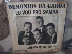 Demônios Da Garoa - Eu Vou Pro Samba/batendo No Burro
