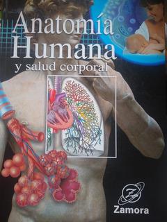 Libro Anatomía Humana Y Salud Corporal, Zamora Editores