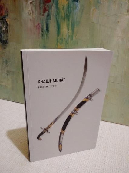 Khadji- Murát Liev Tolstói Cosac Naify