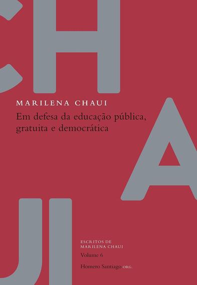 Em Defesa Da Educacao Publica Marilena Chaui