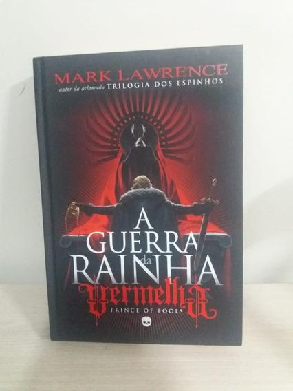 A Guerra Da Rainha Vermelha Vol 1 - Mark Lawrence