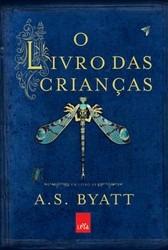 O Livro Das Crianças - A.s. Byatt