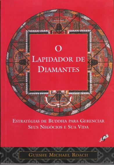 O Lapidador De Diamantes - Gueshe Michael Roach 670