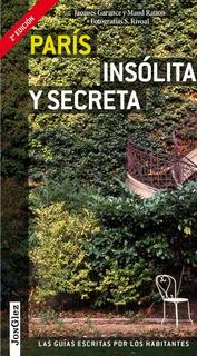 Guía Paris Insólita Y Secreta, Jonglez, Editions Jonglez