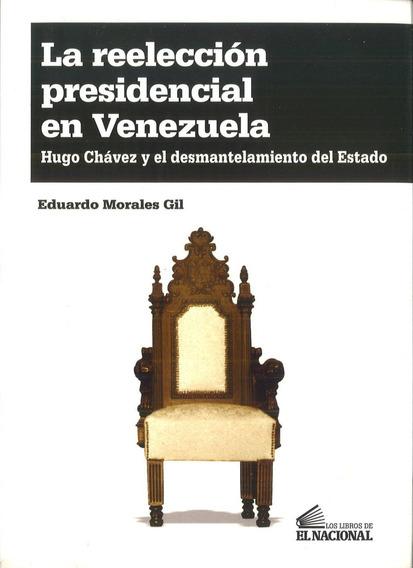 La Reelección Presidencial En Venezuela / Eduardo Morales