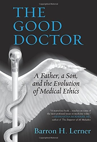 Libro The Good Doctor: A Father, A Son, And The Evolution