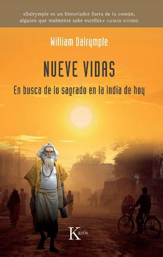 Nueve Vidas . En Busca De Lo Sagrado En La India Hoy