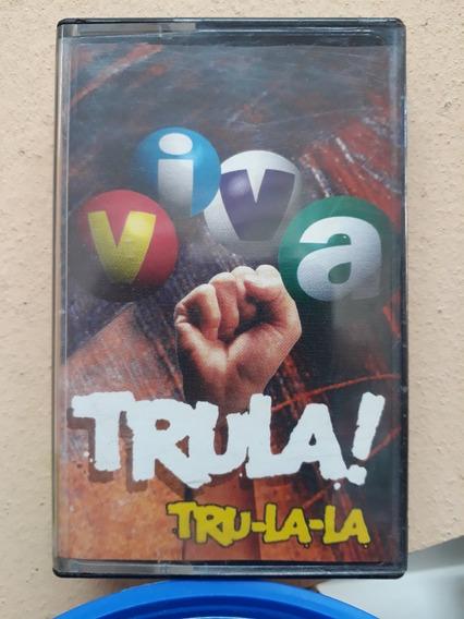 Tru La La*cassette*viva Trula !*nuevo*cuarteto
