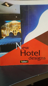New Hotel Designs