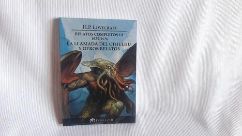 Imagen 1 de 6 de Relatos Completos Iii   H P  Lovecraft Terramar