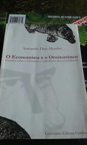 O Economista E O Ornitorrinco