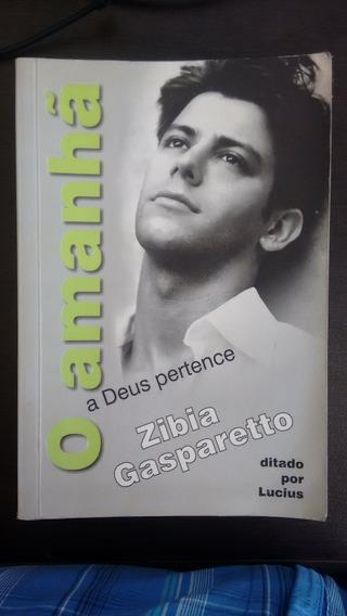 O Amanhã A Deus Pertence Livro De Zibia Gasparetto