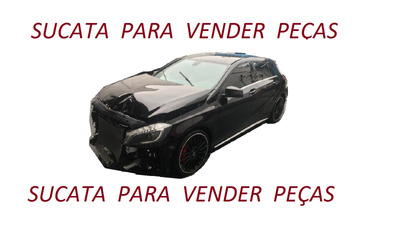 Sucata Para Vender Peças Mercedes A45 A200 Amg