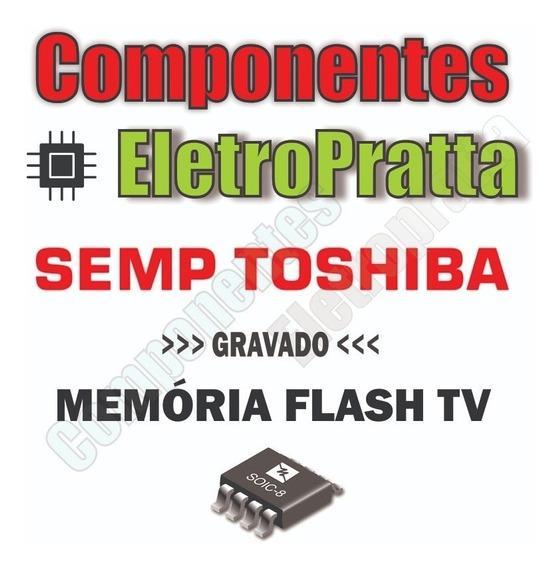 Memoria Flash Tv Semp Toshiba Le3973(a)f Chip Gravado Envios