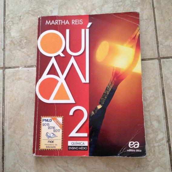 Livro Química 2 Ensino Média Martha Reis C2