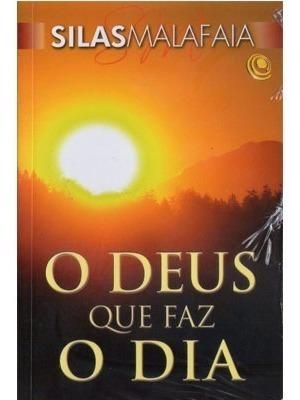 Livro Barato Oferta - O Deus Que Faz O Dia - Silas Malafaia
