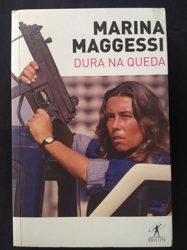 Livro - Dura Na Queda Marina Maggessi