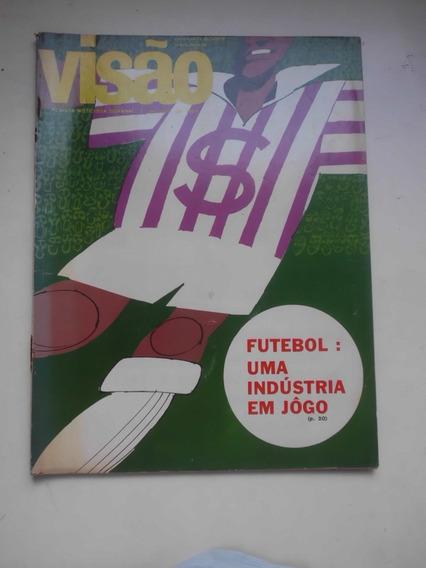 Revista Visão - Abr/1967 - Política / Economia / Futebol