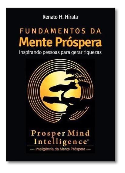 Fundamentos Da Mente Próspera: Um Método Para O Jogo Da Vi