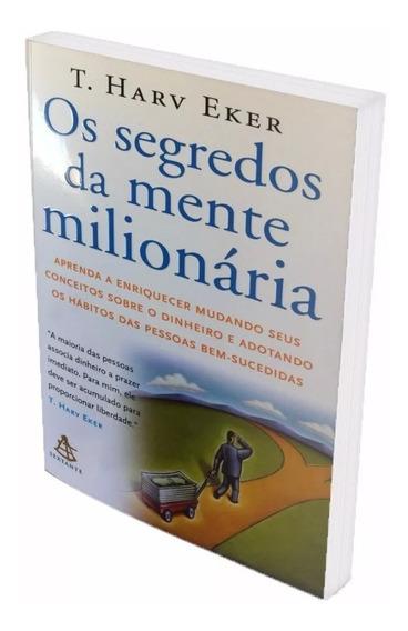 Os Segredos Da Mente Milionária - Aprenda A Enriquecer Já...