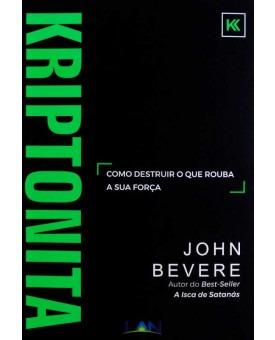 Livro Kriptonita - John Bevere