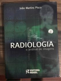 Radiologia E Análise De Imagens - João Martins Pisco