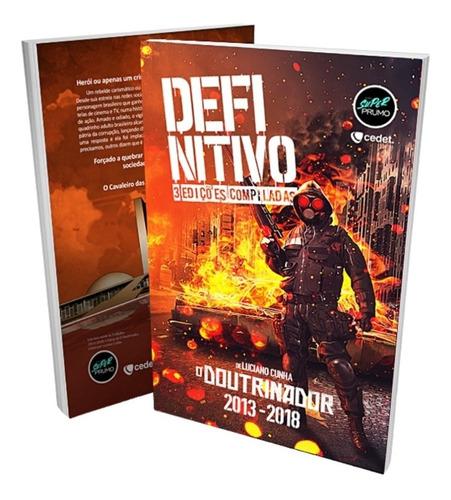 Imagem 1 de 1 de O Doutrinador - Definitivo (capa Cartonada)
