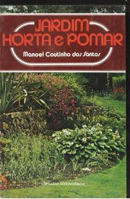 Jardim Horta E Pomar - Manoel Coutinho Dos Santos 2