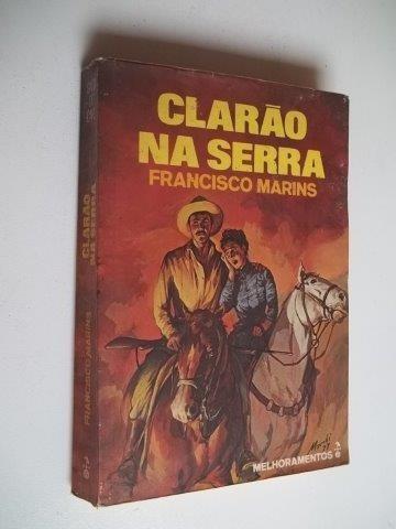 * Clarão Na Serra - Francisco Marins - Livro