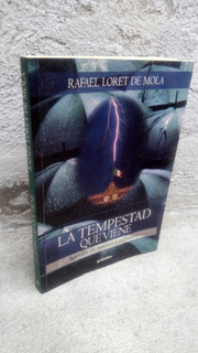 La Tempestad Que Viene Rafael Loret 2000