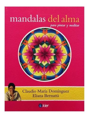 Mandalas Del Alma - Ed. Kier - Claudio Maria Dominguez