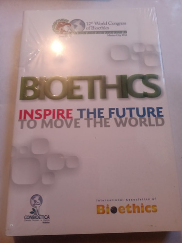 Imagen 1 de 4 de Libro Bioethics Bioética Inspire The Future Nuevo Sellado