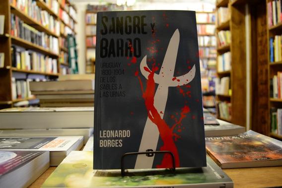 Sangre Y Barro. Leonardo Borges.