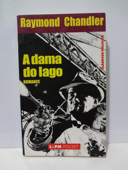 Livro A Dama Do Lago Raymond Chandler L&pm Pocket