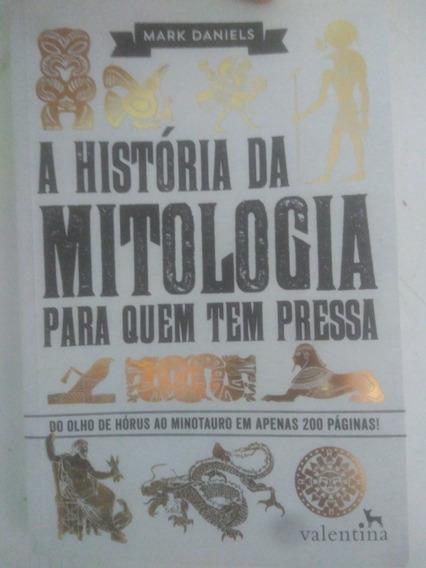 A História Da Mitologia Para Quem Tem Pressa.