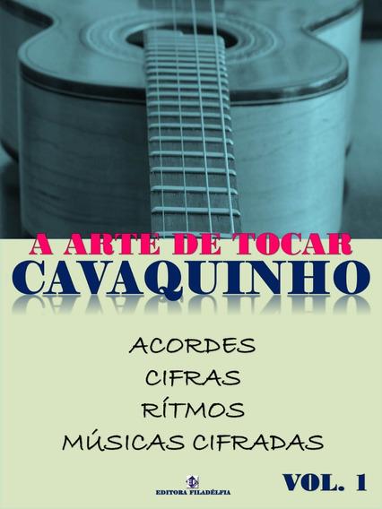 Método De Cavaquinho Para Iniciantes A Arte De Tocar Vol 1