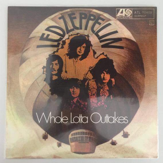 Lp Vinil Led Zeppelin Whole Lotta Outtakes - Novo Lacrado!!!