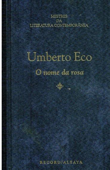 Livro O Nome Da Rosa - Umberto Eco - 562 Paginas