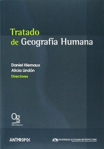 Tratado De Geografía Humana, Alicia Lindon, Anthropos