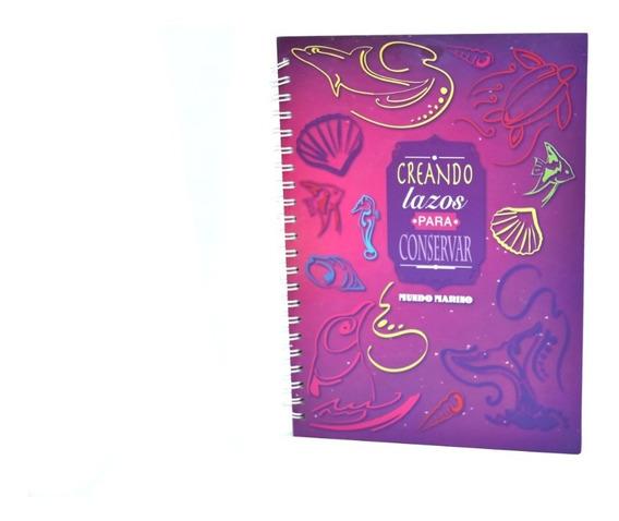 Cuaderno Creando Lazos Para Conservar A4 Mundo Marino