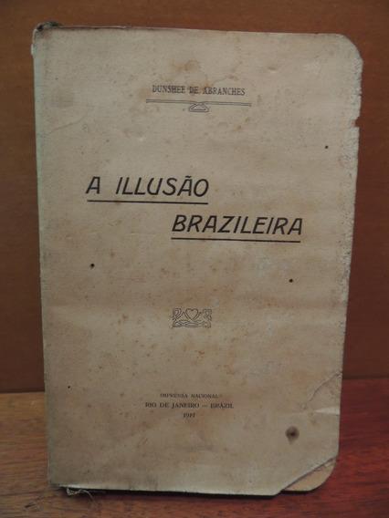 Livro A Illusão Brazileira Dunshee De Abranches