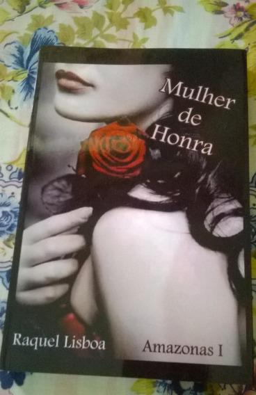 Livro Mulher De Honra Raquel Lisboa