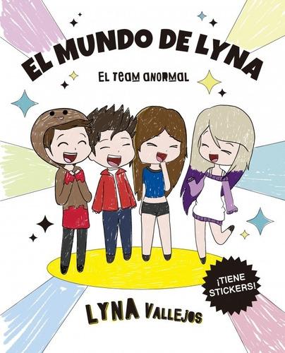 Imagen 1 de 3 de El Mundo De Lyna Familia Anormal - Vallejos - Libro Colorear