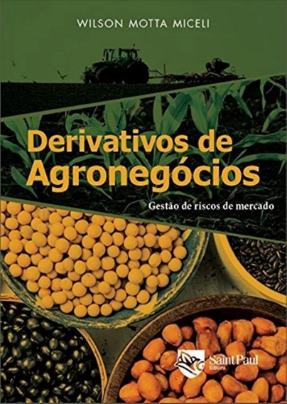Derivativos De Agronegocios - 2ª Ed