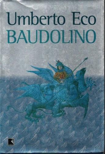Imagem 1 de 1 de Livro Baudolino De Umberto Eco Retornando À Idade Média