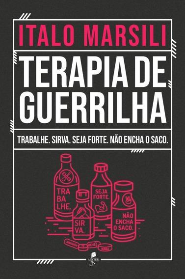 Terapia De Guerrilha ( Dr. Italo Marsili )