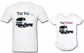 Camisa + Body Personalizado Tal Pai Tal Filha Caminhão 02