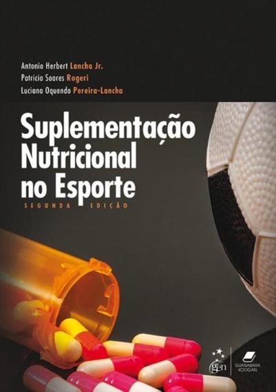 Suplementacao Nutricional No Esporte - 2ª Ed