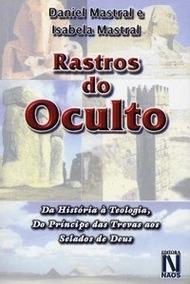 Rastros Do Oculto - Livro - Daniel / Isabela Mastral